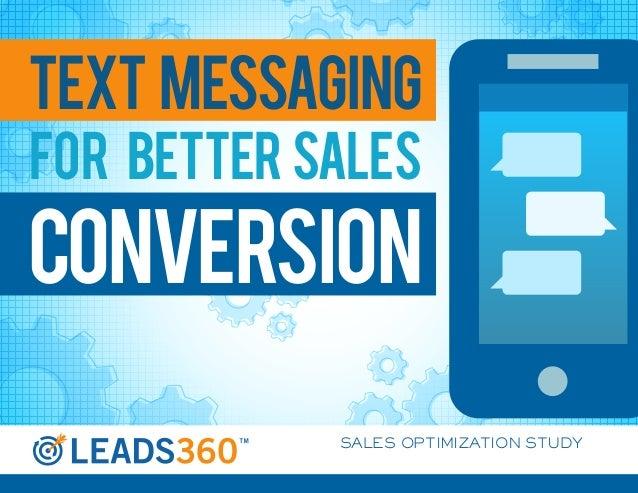 TEXT MESSAGINGfor better salesconversion            SALES OPTIMIZATION STUDY