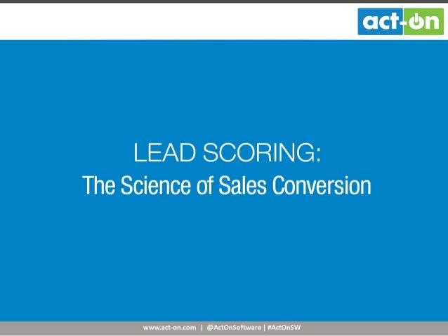 Lead Scoring: The Science of Sales Conversion
