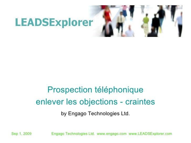 by Engago Technologies Ltd. Prospection téléphonique enlever les objections - craintes