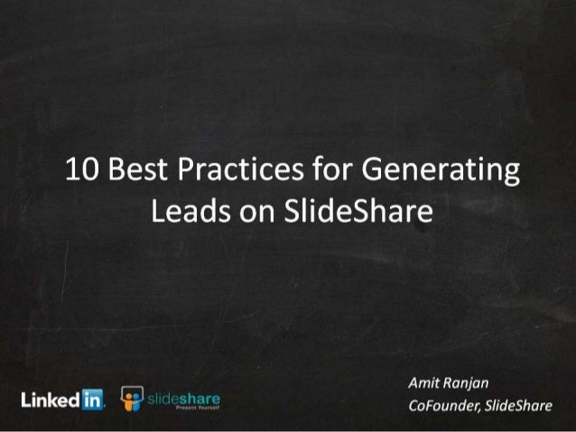 10 Best Practices for LeadShare - SlideShare's Lead Generation Program