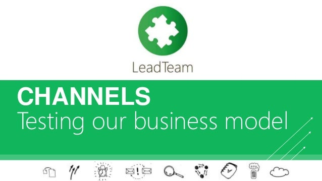 LeadTeam start-up: step 7 Channels & Customer Relationships