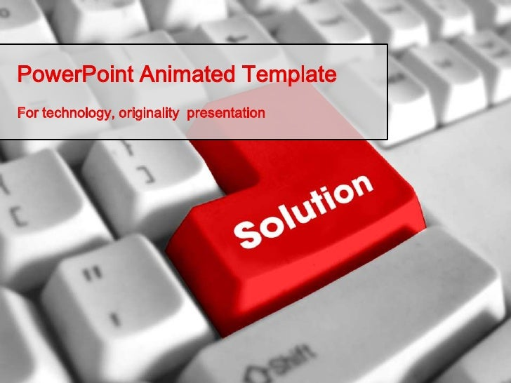 PowerPoint Animated TemplateFor technology, originality presentation