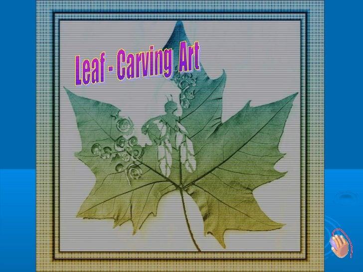 Leaf Carving Art
