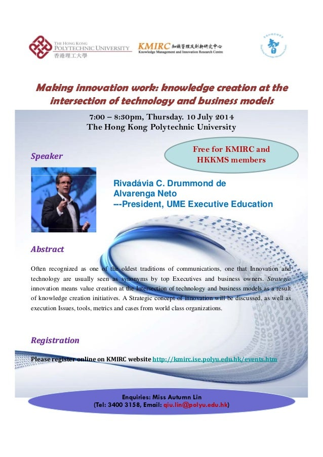 Making innovation work: knowledge creation at theMaking innovation work: knowledge creation at the intersection of technol...