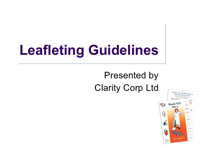 Leafleting Guidelines Presented by Clarity Corp Ltd