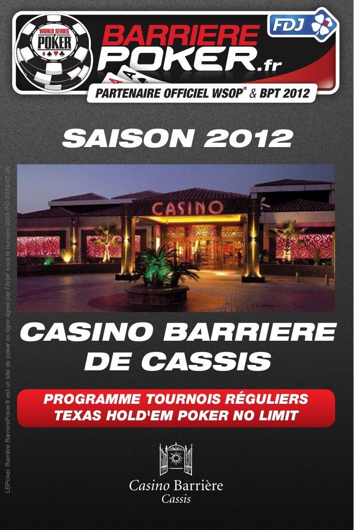 LBPoker. Barrière BarrierePoker.fr est un site de poker en ligne agréé par l'Arjel' sous le numéro 0023-PO-2010-07-26     ...