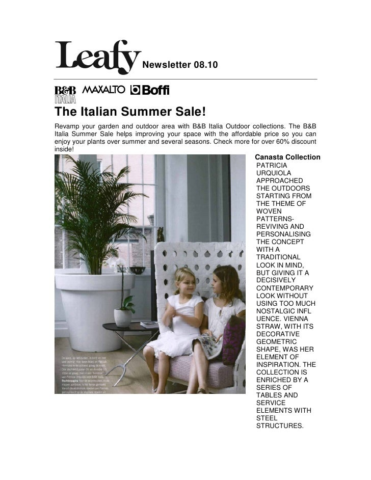 Newsletter 08.10    The Italian Summer Sale! Revamp your garden and outdoor area with B&B Italia Outdoor collections. The ...