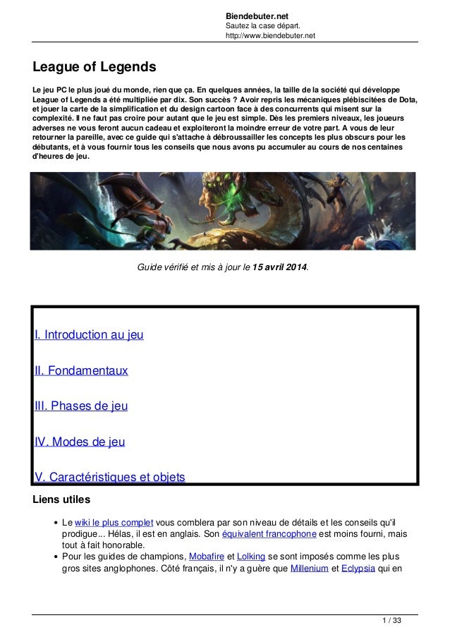 Biendebuter.net Sautez la case départ. http://www.biendebuter.net League of Legends Le jeu PC le plus joué du monde, rien ...