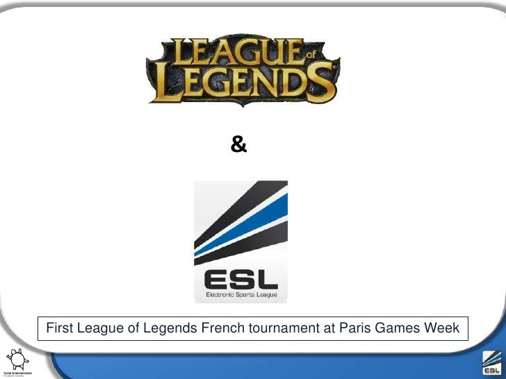&<br />First League of Legends French tournament at Paris Games Week<br />