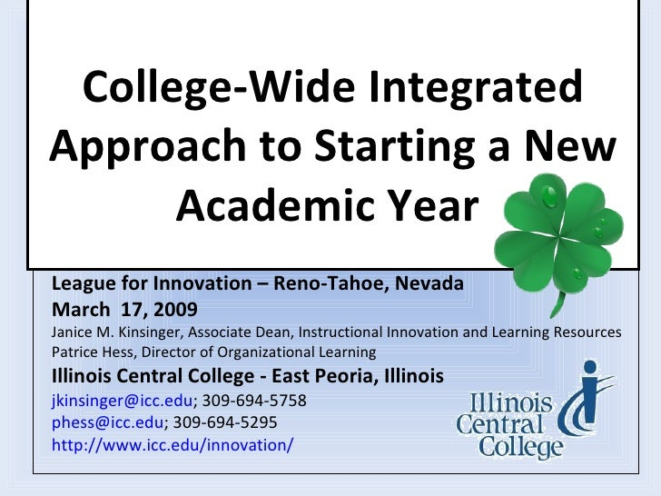 College-Wide IntegratedApproach to Starting a New      Academic YearLeague for Innovation – Reno-Tahoe, NevadaMarch 17, 20...