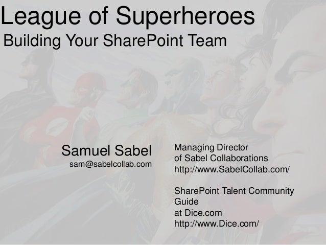 League of SharePoint Superheroes