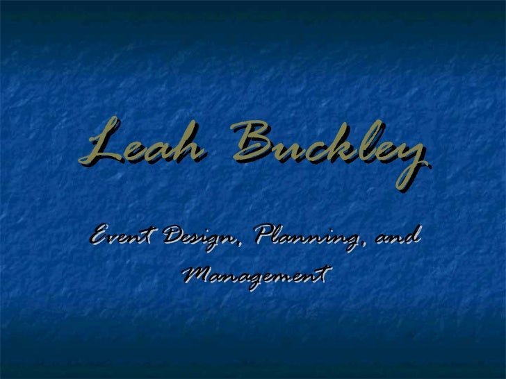 Leah   Buckley Event Design, Planning, and Management