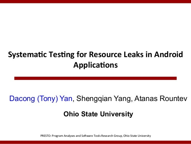 Systematic Testing for Resource Leaks in Android Applications