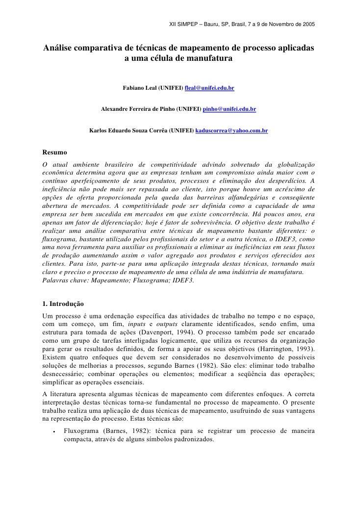 XII SIMPEP – Bauru, SP, Brasil, 7 a 9 de Novembro de 2005Análise comparativa de técnicas de mapeamento de processo aplicad...