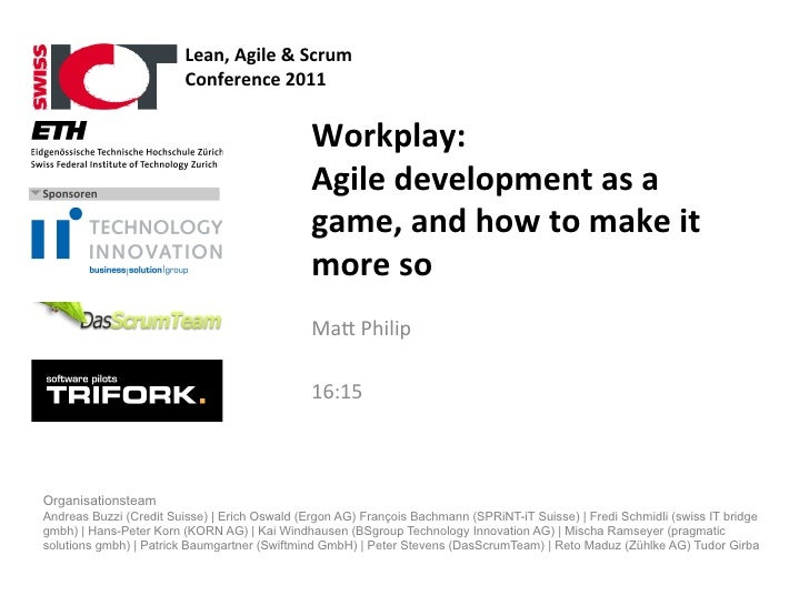 Workplay: Agile development as a game, and how to make it more so