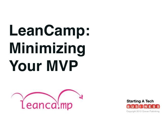 Minimizing Your MVP- Lean Camp