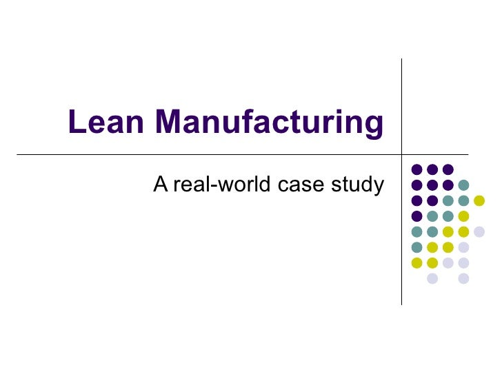 Lean Manufacturing 2009 - By Jerry Helms