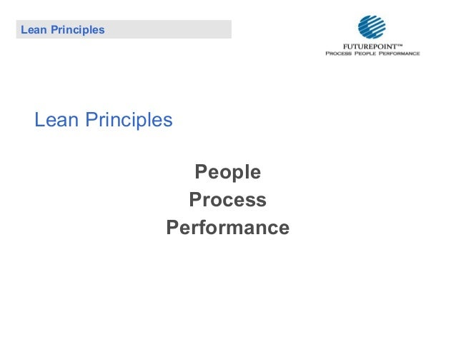 Lean Principles  Lean Principles People Process Performance