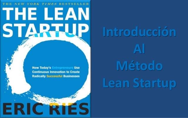 Introducción Al Método Lean Startup