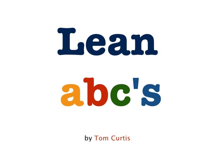 Leanabcs by Tom Curtis