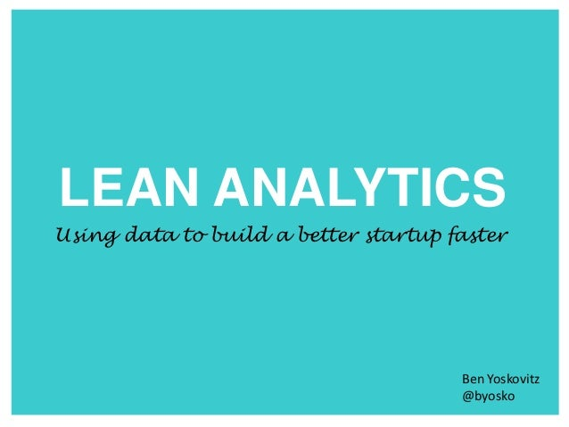 Introduction to Lean Analytics webinar (O'Reilly)
