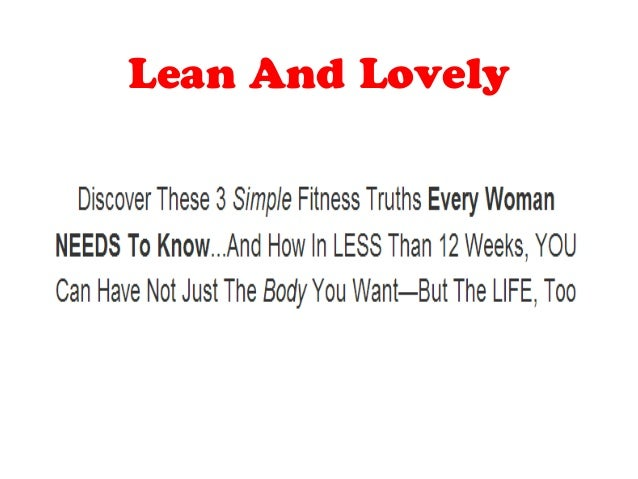 Learn to lose weight and build a lean body with Lean And Lovely