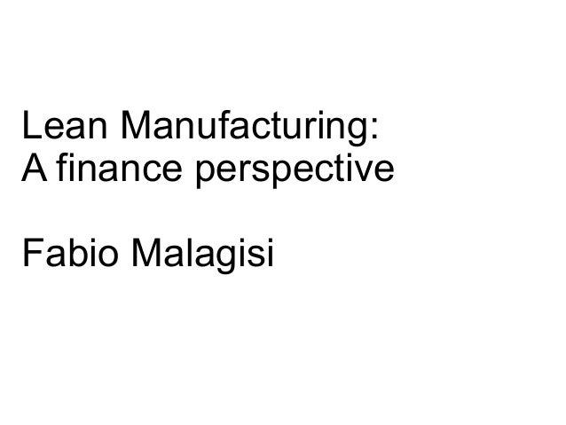 Lean Manufacturing priciples applied to finance