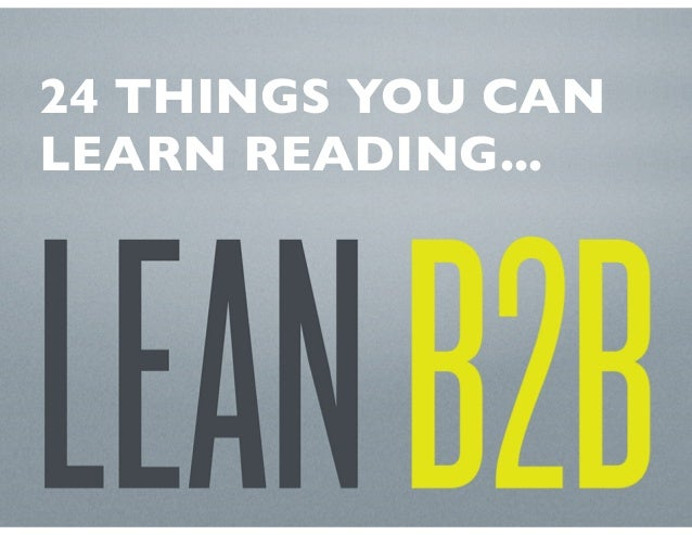 24 Things You Can Learn Reading Lean B2B
