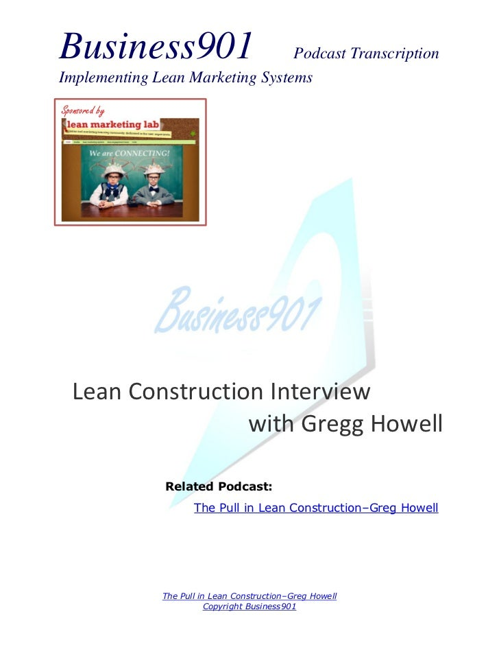 Business901                      Podcast TranscriptionImplementing Lean Marketing SystemsSponsored by  Lean Construction I...