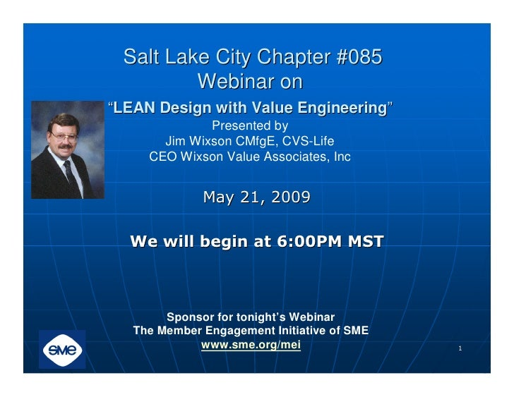 "Salt Lake City Chapter #085          Webinar on ""LEAN Design with Value Engineering""               Presented by        Jim..."