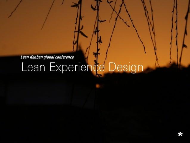 Lean Kanban global conference Lean Experience Design