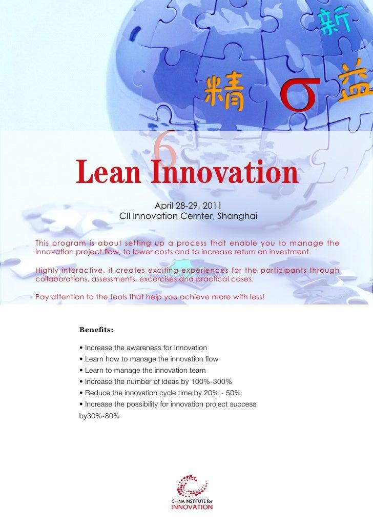 Lean Innovation                                 April 28-29, 2011                        CII Innovation Cernter, ShanghaiT...