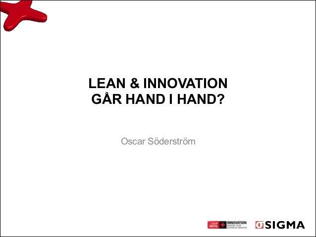 Lean & innovation, Oscar Söderström, Sigma
