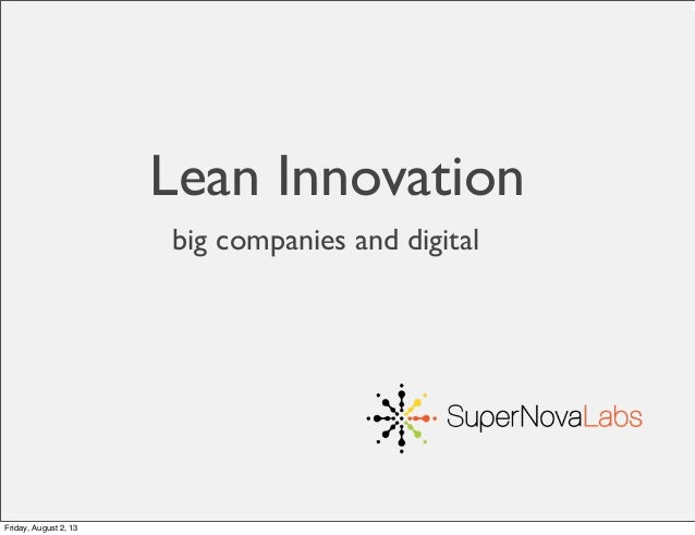 big companies and digital Lean Innovation Friday, August 2, 13