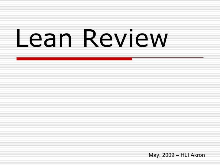 Lean Review May, 2009 – HLI Akron