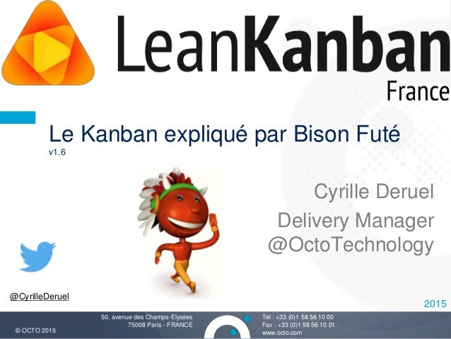 lean kanban france 2015 le kanban explique par bison fut v1 6. Black Bedroom Furniture Sets. Home Design Ideas
