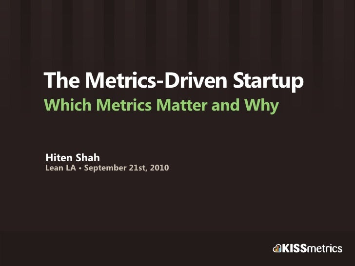 The Metrics-Driven Startup: Which Metrics Matter And Why