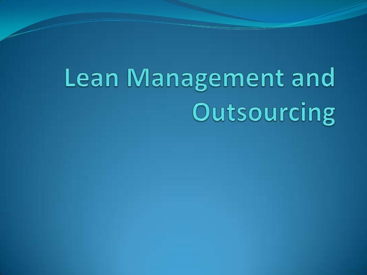 Lean Management and Outsourcing<br />