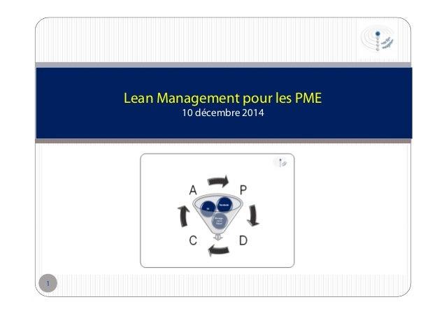 Lean Management pour les PME 10 décembre 2014  1