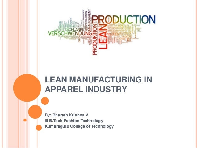 Lean manufacturing in apparel industries