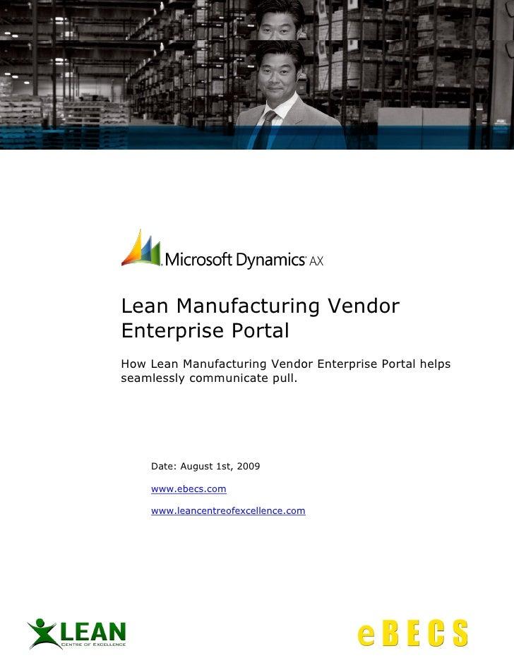 Lean Manufacturing Vendor Enterprise Portal How Lean Manufacturing Vendor Enterprise Portal helps seamlessly communicate p...