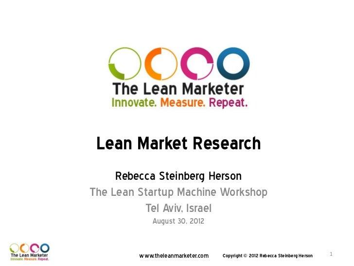 Lean Market Research for Lean Startup machine Workshop