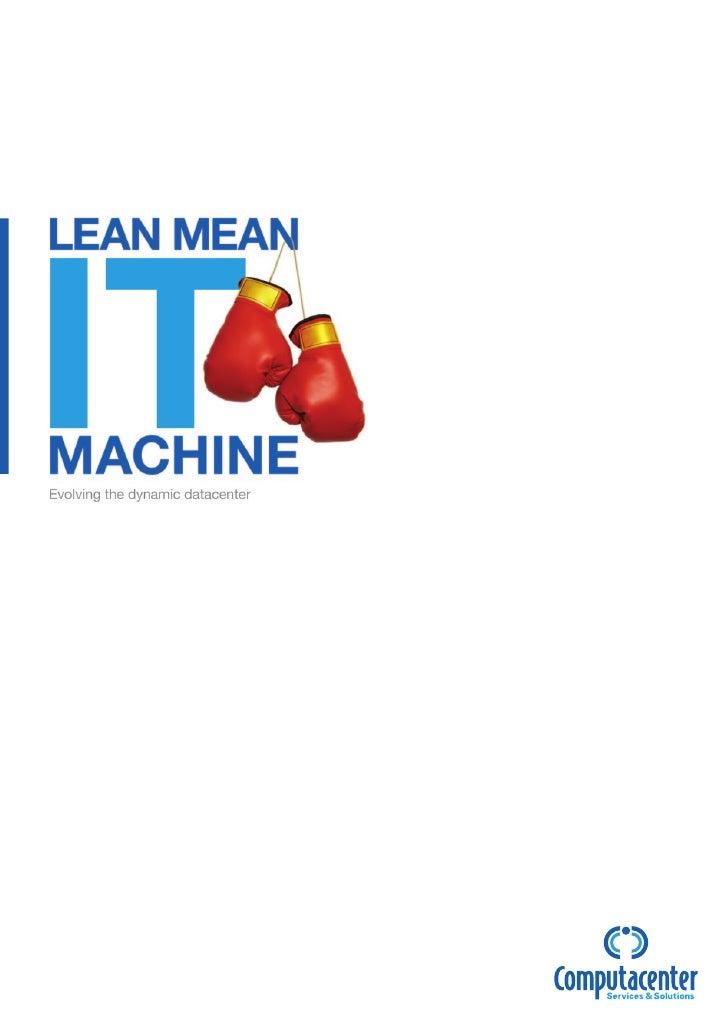 Lean mean it machine