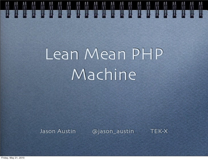 Lean mean php machine