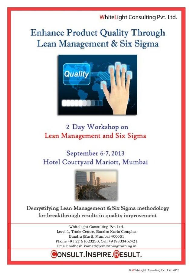 © WhiteLight Consulting Pvt. Ltd. 2013 WhiteLight Consulting Pvt. Ltd. Level 1, Trade Centre, Bandra Kurla Complex Bandra ...