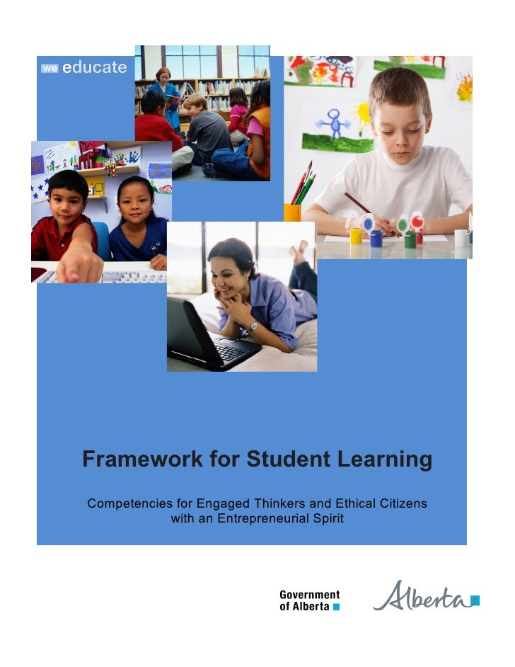 Framework for Student LearningCompetencies for Engaged Thinkers and Ethical Citizens            with an Entrepreneurial Sp...