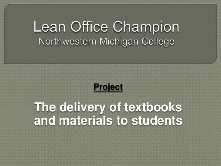 ProjectThe delivery of textbooksand materials to students