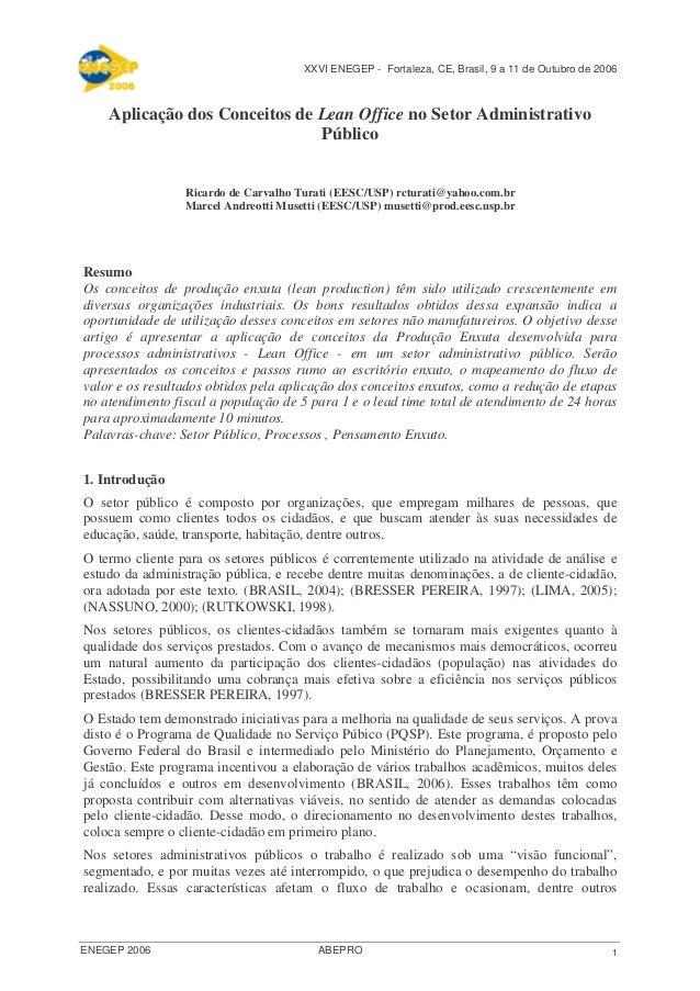 XXVI ENEGEP - Fortaleza, CE, Brasil, 9 a 11 de Outubro de 2006    Aplicação dos Conceitos de Lean Office no Setor Administ...