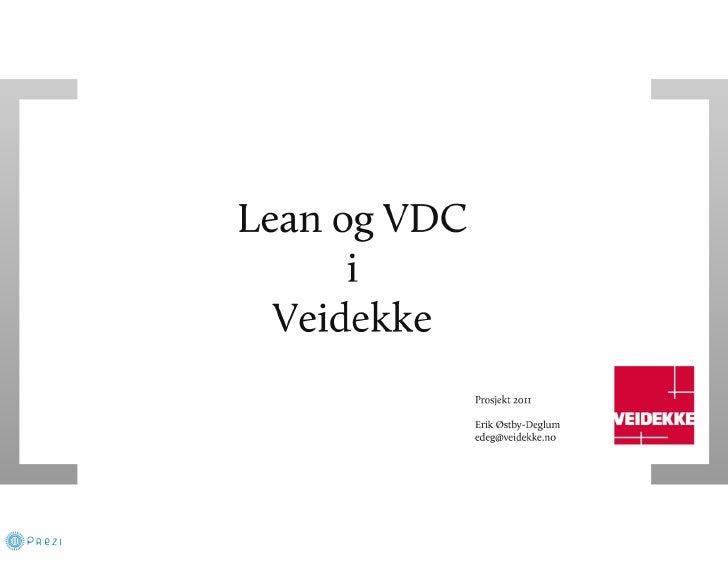 Strøm 1 - Erik Østby-Deglum - Lean og virtual design & construction i veidekke