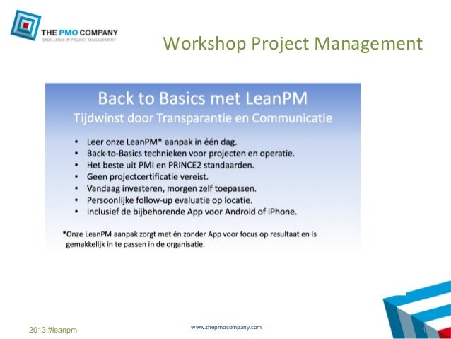 Workshop Project Management                 www.thepmocompany.com2013 #leanpm                             1